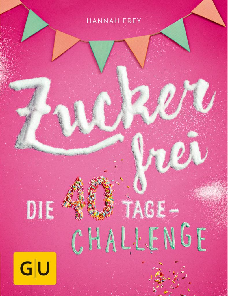 Projekt Zuckerfrei - 40 Tage Challange